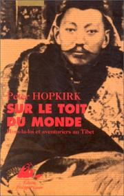 Cover of: Sur le toit du monde | Peter Hopkirk