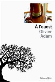 Cover of: A l'ouest by Olivier Adam
