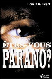 Cover of: Etes-vous [parano?] | Ronald K. Siegel