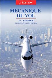 Cover of: Mécanique du vol | A.C. Kermode