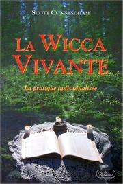 Cover of: La Wicca vivante by Scott Cunningham