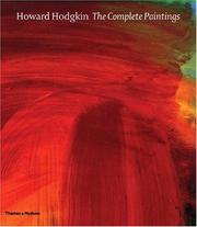 Cover of: Howard Hodgkin, the complete paintings by Marla Price