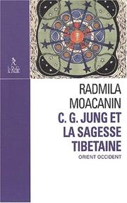 Cover of: C. G. Jung et sagesse tibétaine by Radmila Moacanin