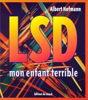 Cover of: LSD, mon enfant terrible by Albert Hofmann