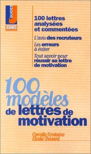 Cover of: 100 modèles de lettres de motivation | Fontaine