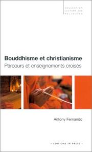 Cover of: Bouddhisme et christianisme | Anthony Fernando