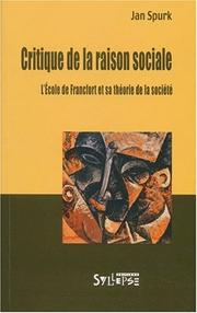 Cover of: Critique de la raison sociale | Jan Spurk