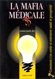 Cover of: La mafia médicale by Guylaine Lanctôt