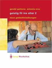 Cover of: Geistig fit ins Alter 2 by Gerald Gatterer