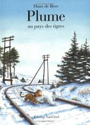 Cover of: Plume au pays des tigres (FR by hans de Beer