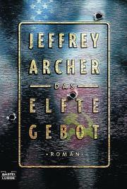 Cover of: Das elfte Gebot | Jeffrey Archer