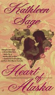 Cover of: Heart of Alaska by Kathleen Sage