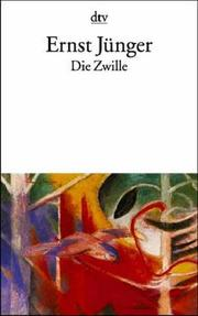 Cover of: Die Zwille | Ernst Jünger