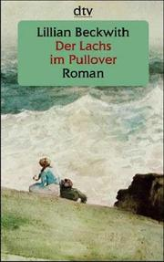 Cover of: Der Lachs im Pullover. Großdruck by Lillian Beckwith