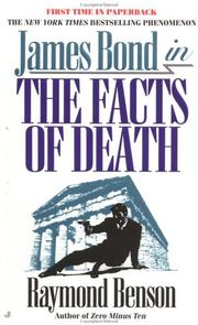 Cover of: The Facts of Death (James Bond Spy Series) | Raymond Benson