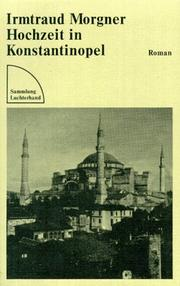 Cover of: Horchzeit in Konstantinople | Morgner