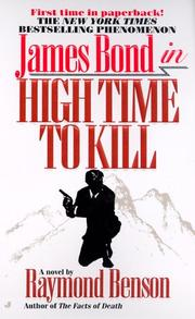 Cover of: Ian Fleming's James Bond 007 in high time to kill | Raymond Benson