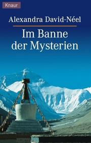 Cover of: Im Banne der Mysterien by Alexandra David-Néel