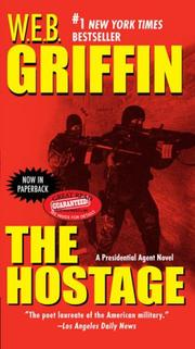 Cover of: The Hostage | William E. Butterworth (W.E.B.) Griffin