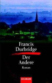 Cover of: Der Andere. Roman | Francis Durbridge