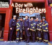 Cover of: A Day With Firefighters (Welcome Books) | Jan Kottke