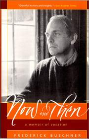 Cover of: Now and then by Frederick Buechner