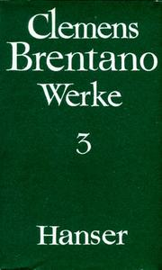 Cover of: Werke, 4 Bde., Bd.3 by Clemens Brentano