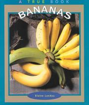 Cover of: Bananas (True Books-Food & Nutrition) by Elaine Landau