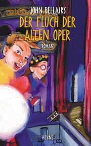 The Doom of the Haunted Opera (Lewis Barnavelt #6)