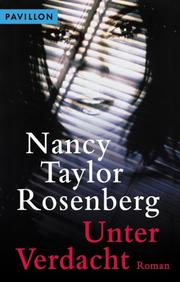 Cover of: Unter Verdacht | Nancy Taylor Rosenberg