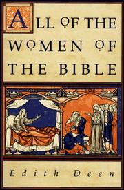 Cover of: All of the Women of the Bible by Edith Deen