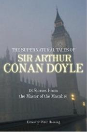 Cover of: The supernatural tales of Sir Arthur Conan Doyle | Sir Arthur Conan Doyle