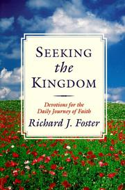 Cover of: Seeking the kingdom | Richard J. Foster