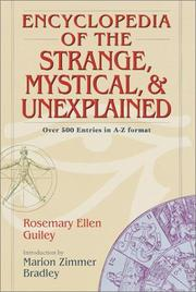 Cover of: Encyclopedia of the strange, mystical & unexplained | Rosemary Guiley