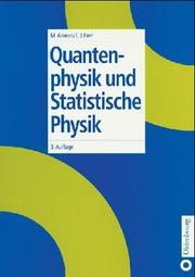 Cover of: Quantenphysik und statistische Physik | Marcelo Alonso