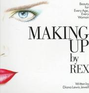Cover of: Making Up by Rex | Diana Lewis Jewell