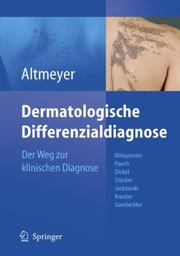 Cover of: Dermatologische Differenzialdiagnose | P. Altmeyer