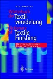 Cover of: Wörterbuch der Textilveredelung / Dictionary of Textile Finishing | H.-K. Rouette