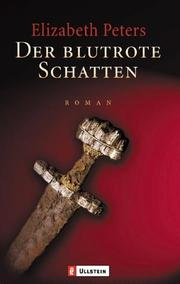 Cover of: Der blutrote Schatten by Elizabeth Peters