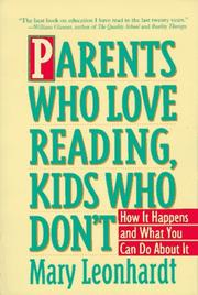 Cover of: Parents who love reading, kids who don't | Mary Leonhardt
