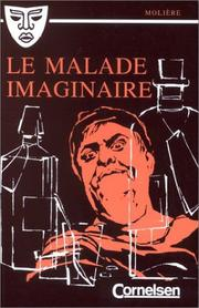Cover of: Le Malade imaginaire by Molière