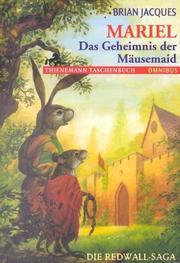 Mariel. Das Geheimnis der Mäusemaid. Die Redwall- Saga.