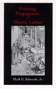 Cover of: Printing, propaganda, and Martin Luther by Mark U. Edwards
