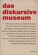 Cover of: Das diskursive Museum by Peter Noever