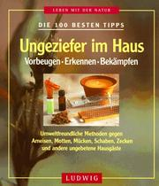 die 100 besten tipps ungeziefer im haus vorbeugen erkennen bek mpfen open library. Black Bedroom Furniture Sets. Home Design Ideas