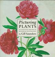 Cover of: Picturing plants by Gill Saunders