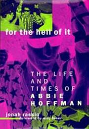 Cover of: For the Hell of It by Jonah Raskin