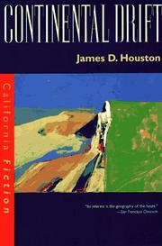 Cover of: Continental drift | James D. Houston