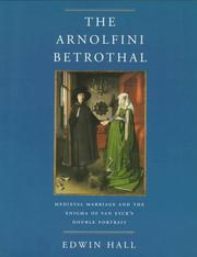 Cover of: The Arnolfini betrothal | Hall, Edwin