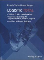 Cover of: Dictionary of Logistics | J. Bloech
